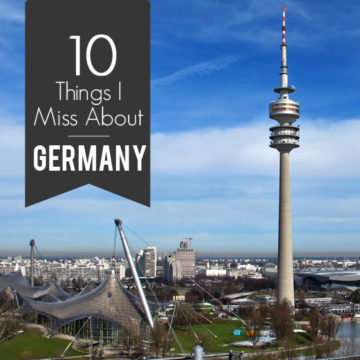 10 Things I Miss About Germany