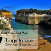 Great Ocean Road Drive: 7 Things to See Other than the 12 Apostles