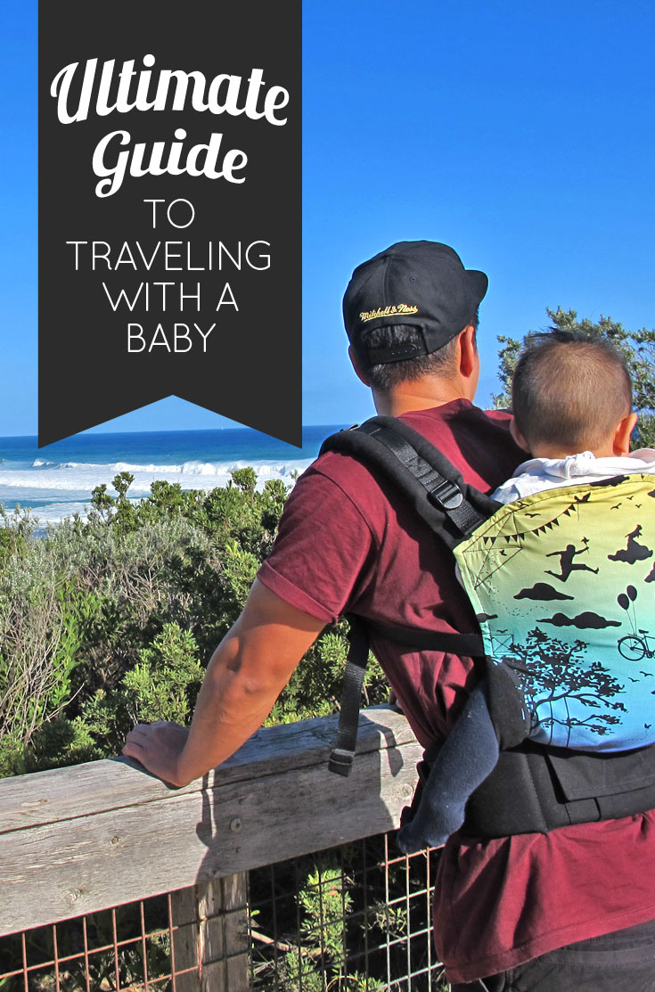 Pin-Ultimate-guide-to-traveling-with-a-baby