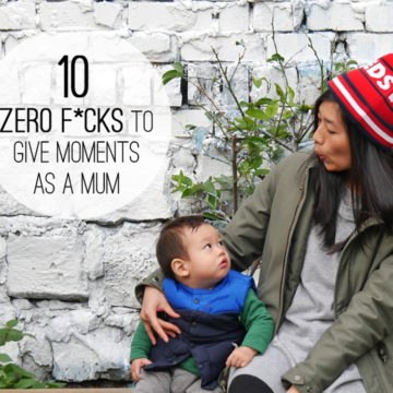 10 Zero F*cks to Give Moments as a Mum