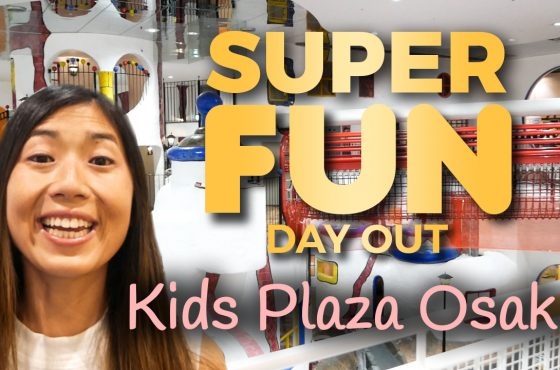 Kids Plaza Osaka – The BEST Osaka Attraction For Kids!