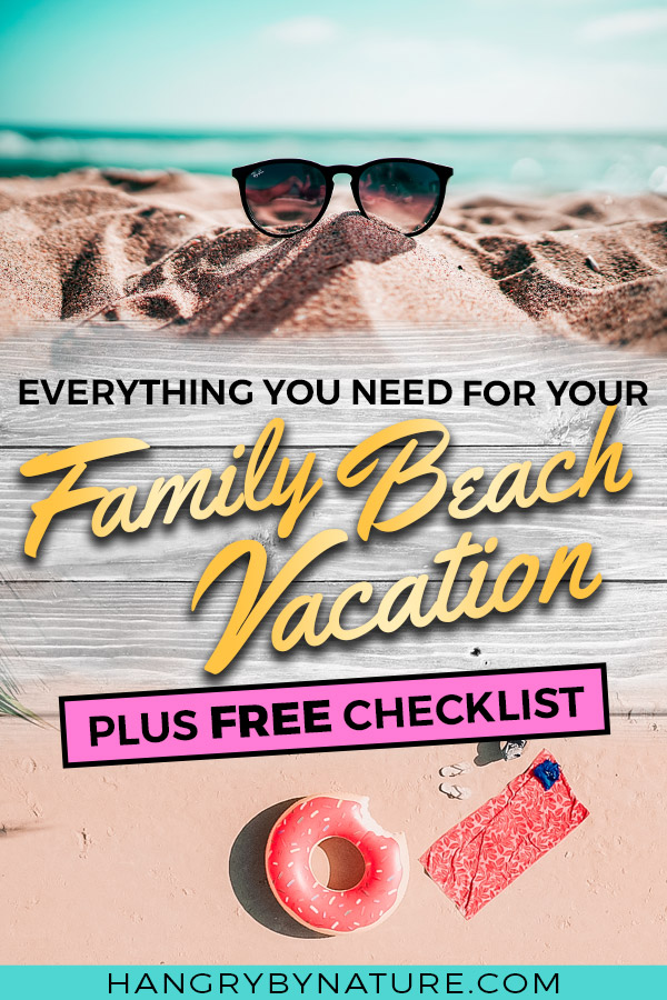 28 Family Beach Vacation Packing List Essentials + FREE